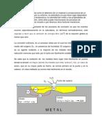 La corrosión es definida como el deterioro de un material a consecuencia de un ataque electroquímico por su entorno