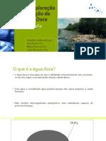 A Sobrexploração e Poluição da Água Doce