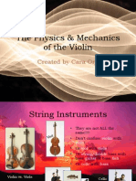 The Physics & Mechanics of the Violin