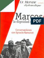 Marcos. La Dignidad Rebelde - Ignacio-Ramonet (2001)