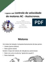 Trab Incompleto - Tipos de Controle de Velocidade de Motores AC