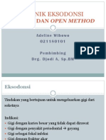 Teknik Eksodonsi (Closed-Open Method)
