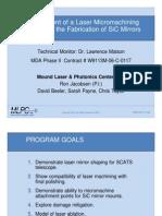 32 Mound Laser Micromachining Process for Fabiricating SiC Mirrors