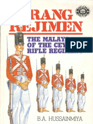 Orang Regimen - The Malays of the Ceylon Rifle Regiment - B A