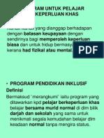 Program Untuk Pelajar Berkeperluan Khas Ppt