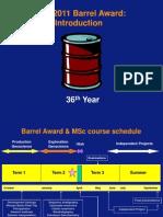 Barrel Award Introd 2011 18Feb11