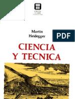 Heidegger - Ciencia y Tecnica