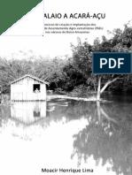 2012 MOACIR LIMA Do Balaio Ao Acara-Acu a Politica de Criacao de Projetos de Assentamentos Agroextrativistas