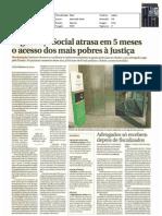 SEGURANÇA SOCIAL DEMORA CINCO MESES A DECIDIR OS PEDIDOS DE APOIO JUDICIÁRIO