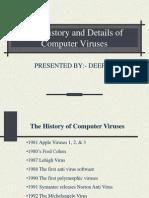 History of Viruses mdfsfdfkjskjdhfdslkfkdsklfjkldsklfjkldsklfjdsklfjsdlkjfklsdjfkljsdkljfklsdklfkjldsjkfjksljkl