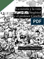 La novela y la vida. Sigfried y el profesor Canella - José Carlos Mariátegui