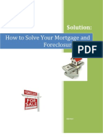How to Solve Your Mortgage and Foreclosure Woes