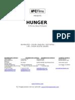 HUNGER - IFC Films Press Notes