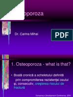 C5. Osteoporoza Curs Studenti 2010 Dr. Carina Mihai
