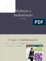 Agha Mediatization