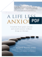 A Life Less Anxious - Freedom From Panic - Pavilanis, Steve