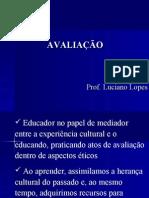Conceitos de avaliação prof Luciano Lopes