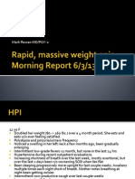 Rapid Massive Weight Gain 6.3.2013