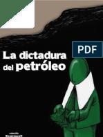 7la Dictadura Del Petroleowe