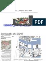 Masterplan presentation v II - ''Royal Danish'' Bazaar Group 8  - May 31 2013