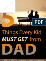 5 Things a Kid Must Get From Dad