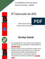3º Calourada do IESC