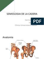 Semiologia de La Cadera1