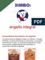BIMBO ENGAÑO INTEGRAL FALSO PAN INTEGRAL090428