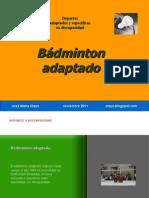 bdmintonadaptado-111127080218-phpapp02