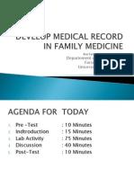 Develop Medical Record in Fm