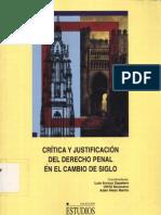 Arroyo Zapatero Luis Neumann Ulfrid y Nieto m Adan Critica y Justificacion Del Derecho Penal en El Cambio de Siglo