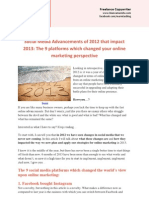 Social Media Advancements of 2012 That Impact 2013 - The 9 Platforms Which Changed Your Online Marketing Perspective