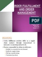 Order Fulfillment and Order Management