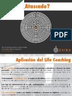 ¿Atascad@? Aplicaciones y objetivos del Life Coaching.