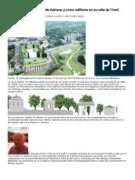 Hallan el jardín secreto de Adriano y cinco edificios en su villa de Tívoli