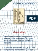 Anatomia Si Fizilogia Pielii