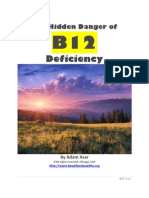 The Hidden Danger of B12