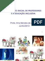A FORMAÇÃO INICIAL DE PROFESSORES E A EDUCAÇÃOINCLUSIVA