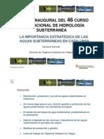 """""""La importancia estratégica de las aguas subterráneas en Catalunya"""""""