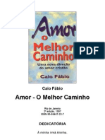 Caio Fábio - Amor O Melhor Caminho