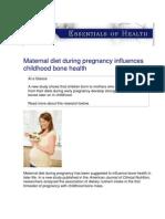 USANA Essentials of Health - Maternal diet during pregnancy influences childhood bone health