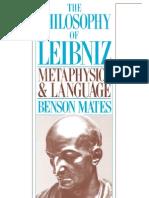 Benson Mates - The Philosophy of Leibniz~ Metaphysics and Language - Oxford University Press, USA