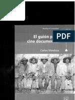 El Guion Para Cine Documental Carlos Mendoza Opt