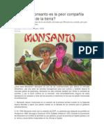 Por qué Monsanto es la peor compañía sobre la faz de la tierra