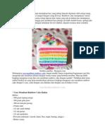 Cara Membuat Rainbow Cake Dengan Mudah