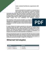 1.2Transmisión full-duplex, estándar Fast Ethernet y segmentación LAN