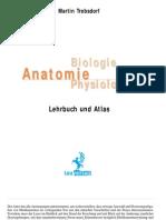 Anatomie, Biologie, Physiologie - Lehrbuch Und Atlas