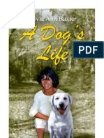 A Dog's Life by Silvia Ann Baxter