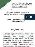 COMPROVAÇÃO DA EXPOSIÇÃO A AGENTES NOCIVOS