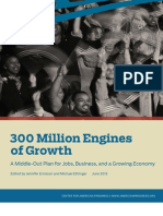 300 Million Engines of Growth: A Middle-Out Plan for Jobs, Business, and a Growing Economy